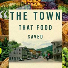 The Town That Food Saved – Mar 14