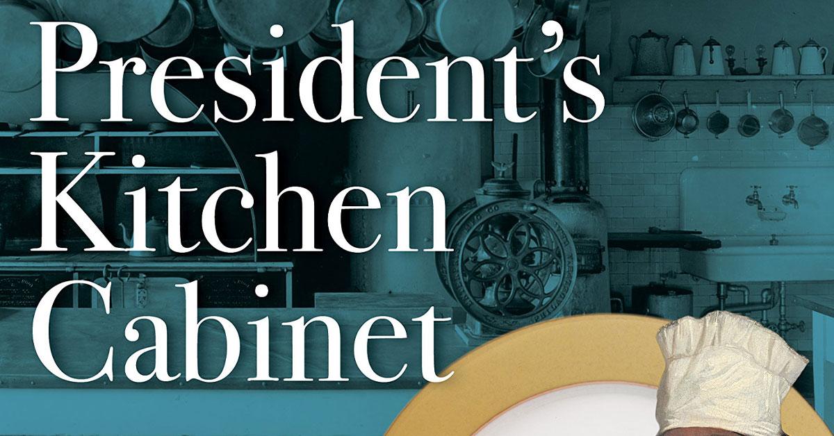 The President S Kitchen Cabinet Nov 14 Slow Food Western Slope Tasty Reads